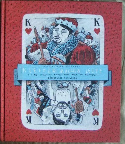 Gottfried Keller - Kleider machen Leute. eine Graphic Novel von Martin Krusche 1. Auflage