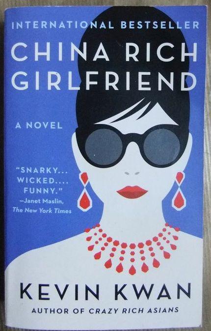Cina Rich Girlfriend : a novel.