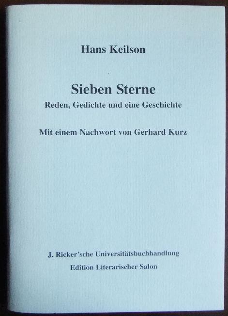 Keilson, Hans: Sieben Sterne : Reden, Gedichte und eine Geschichte. Hans Keilson. Mit einem Nachw. von Gerhard Kurz / Edition Literarischer Salon