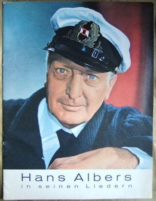 Hans Albers in seinen Liedern.