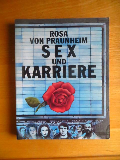 Sex und Karriere. Rosa von Praunheim