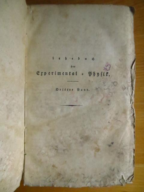 Lehrbuch der Experimental-Physik oder Erfahrungs-Naturlehre. Band 3 Übers. v. Gustav Theodor Fechner ; 3. Aufl.