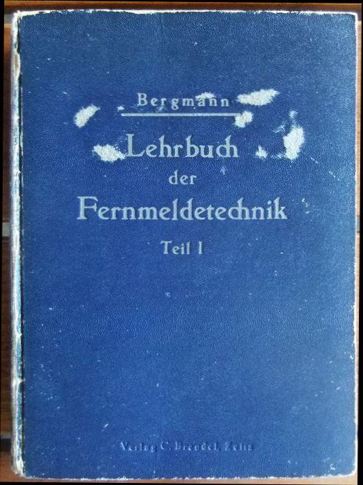 Lehrbuch der Fernmeldetechnik; Teil: T. 1 9.-14. Tsd.