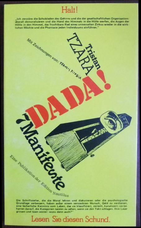 7 [Sieben] Dada-Manifeste. Tristan Tzara. [Aus d. Franz. übers. von Pierre Gallissaires] / Reihe poetische Aktion 1. Aufl.