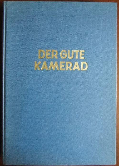 Der Gute Kamerad - Ein Jahrbuch für Jungen. Band 69.