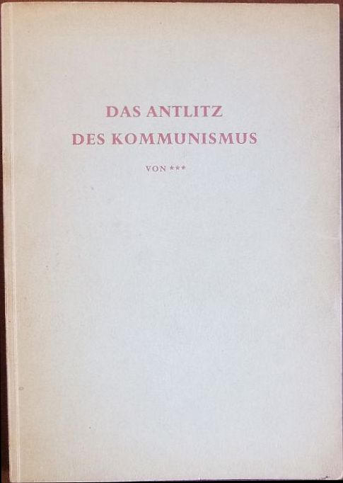 Das Antlitz des Kommunismus : Von ...