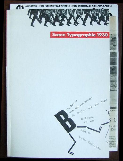 Zimmer, Petra (Herausgeber,  Buchgestalter) und Peter Quirin (Buchgestalter): Szene-Typographie 1930 [neunzehnhundertdreissig]. [e. Veröff. d. Fachhochsch. Rheinland-Pfalz, Abt. Mainz 1, Fachbereich Kommunikations-Design. Gestaltung: Petra Zimmer u. Peter Quirin]