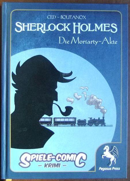 Sherlock Holmes. : Die Moriarty-Akte.