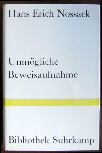 Unmögliche Beweisaufnahme. : Bibliothek Suhrkamp. 13.-18. Tsd.