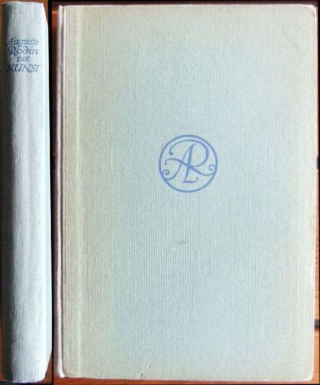 Die Kunst : Gespräche d. Meisters. Gesammelt von Paul Gsell. [Einzig berecht. Übertr. von Paul Prina] 14.-18. Tsd., Lizenzausg. des Rowohlt Verlags, Leipzig 1913