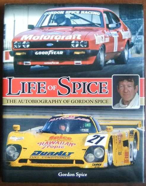 Life of Spice : The Autobiography of Gordon Spice. Compiled by Jeremy Walton.