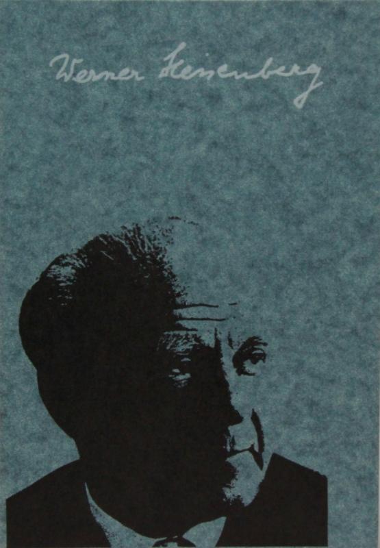 """""""Werner Heisenberg"""". Atomphysiker und Philosoph."""