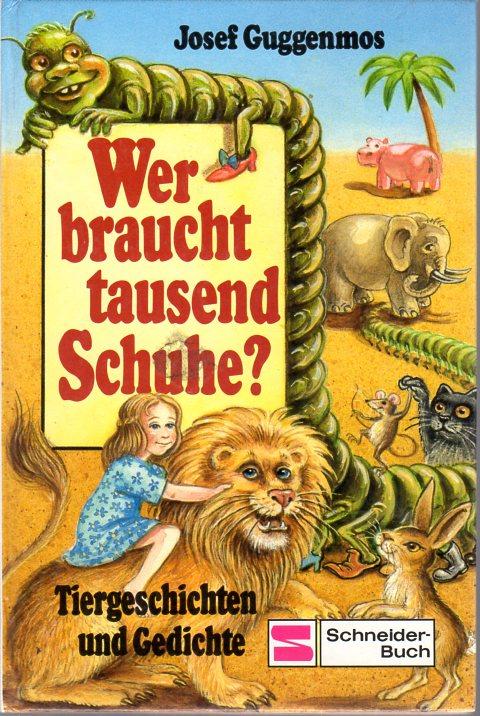 Wer braucht tausend Schuhe? Mit Illustrationen von Erhard Dietl. Erstausgabe. - Guggenmos, Josef