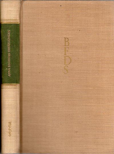[11] Erzählungen. Mit einem Nachwort von Herbert Jehring. Mit Frontispiz Anna Seghers.