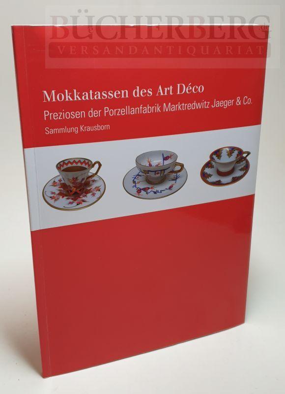 Mokkatassen des Art Déco Preziosen der Porzellanfabrik Marktredwitz Jaeger & Co. Sammlung Krausborn