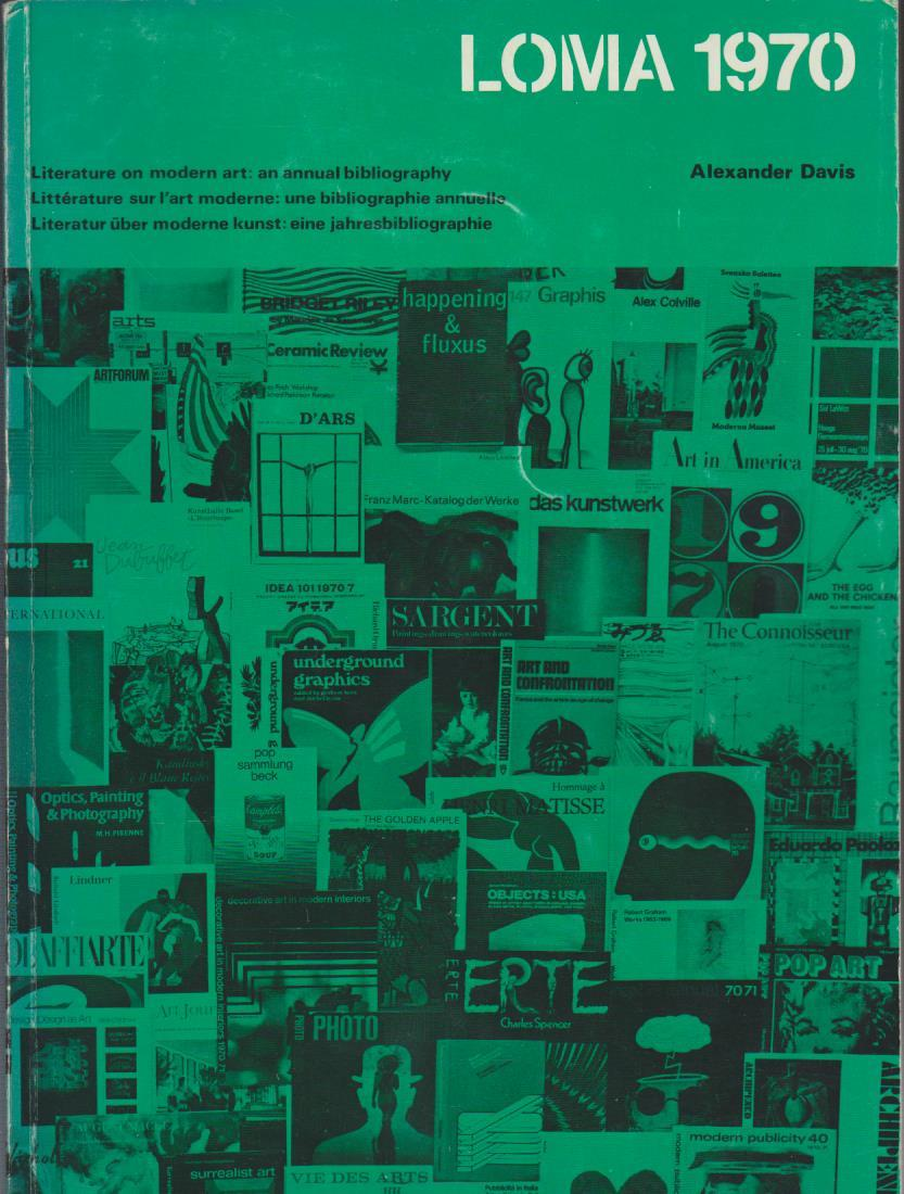Literature on Modern Art - LOMA 1970 An Annual Bibliography.