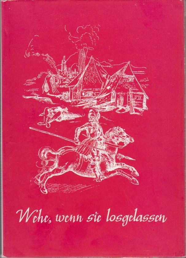 Wehe, wenn sie losgelassen : Die Brandkatastrophen in d. bildenden Kunst / Alfred Kamphausen / [Kleine Schleswig-Holstein-Bücher] [2. Aufl.]