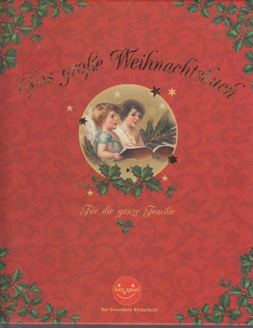 lies und, spiel: Das große Weihnachtsbuch - Für die ganze Familie