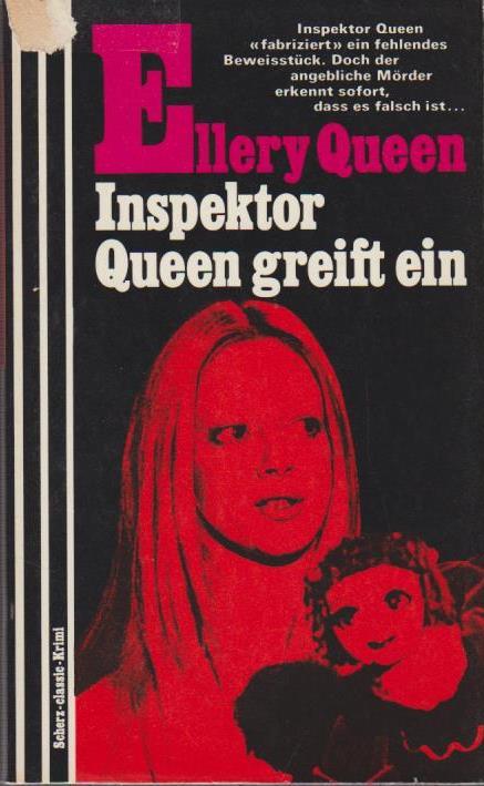 Inspektor Queen greift ein / Ellery Queen. [Einzig berecht. Übertr. aus d. Amerikan.] / Scherz-classic-Krimi ; 432 4., überarb. Aufl.