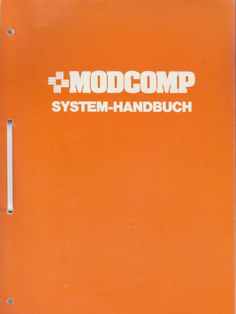 Modular Computer Systems (Hrsg.): MODCOMP - SYSTEM- HANDBUCH. 3. Aufl.