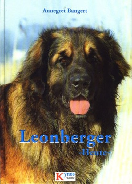 Leonberger heute / Annegret Bangert / Das besondere Hundebuch