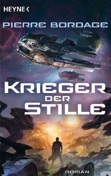 Die Krieger der Stille : Roman / Pierre Bordage. [Dt. Übers. von Ingeborg Ebel] Taschenbuchausg.