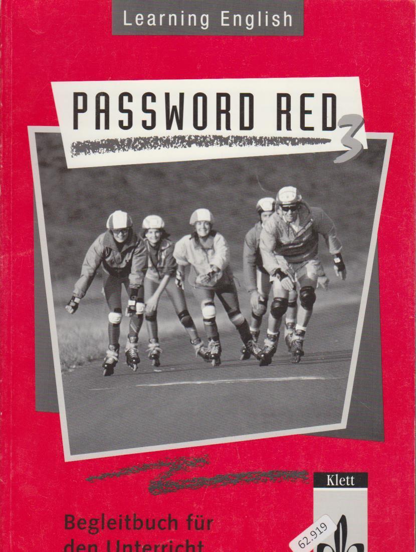 Learning English - Password red Teil: Reformierte Rechtschreibung / 3. / Begleitbuch für den Unterricht. 1. Aufl., 1. Dr.