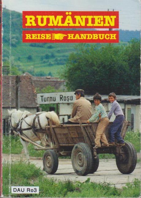 Müller, Ronny: Rumänien / Ronny Müller. [Kt. Stefanie Kruth ; Ann-Kathrin Kruse] / Reise-Handbuch Reisehandbuch 2. Aufl.