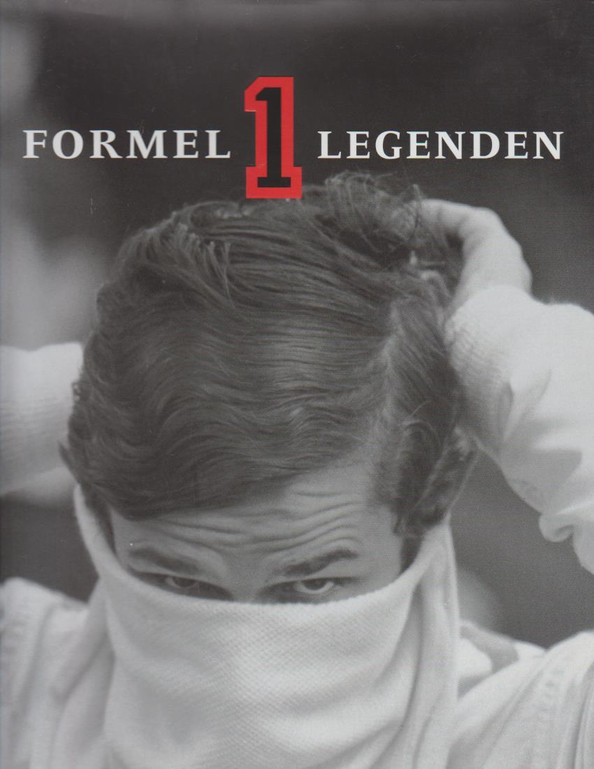 Formel-1-Legenden / Werner Eisele. [Text Adriano Cimarosti ; Franz-Peter Hudek] 2. Aufl.