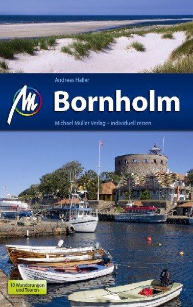 Haller, Andreas: Bornholm / Andreas Haller / Reisehandbuch Reiseführer mit vielen praktischen Tipps. 1. Aufl.