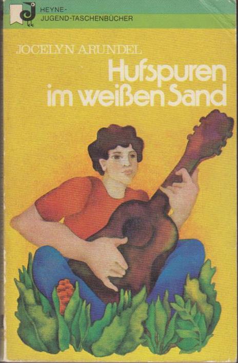 Hufspuren im Sand / Jocelyn Arundel / Heyne-Jugend-Taschenbücher ; Nr. 36