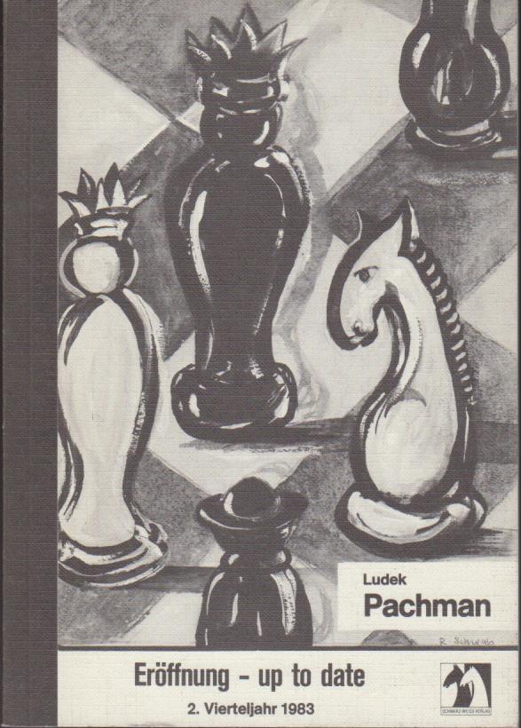 Pachman, Ludek: Eröffnung, up to date II. 2. Vierteljahr 1983