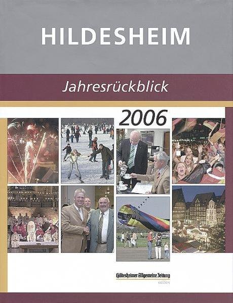 Hildesheim - Jahresrückblick 2006 1., Aufl.