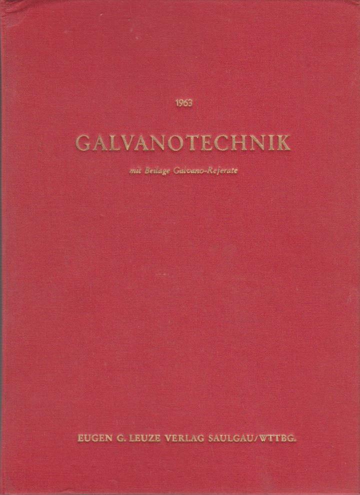 GALVANOTECHNIK. Band 54 - Jahrgang 1963. 12 Hefte in Leinenordner.