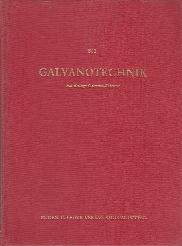 GALVANOTECHNIK. Band 53 - Jahrgang 1962. 12 Hefte in Leinenordner.