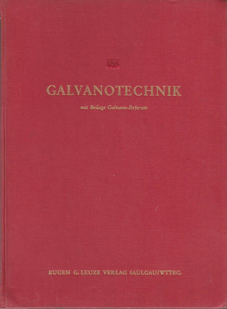 GALVANOTECHNIK. Band 52 - Jahrgang 1961. 12 Hefte in Ordner