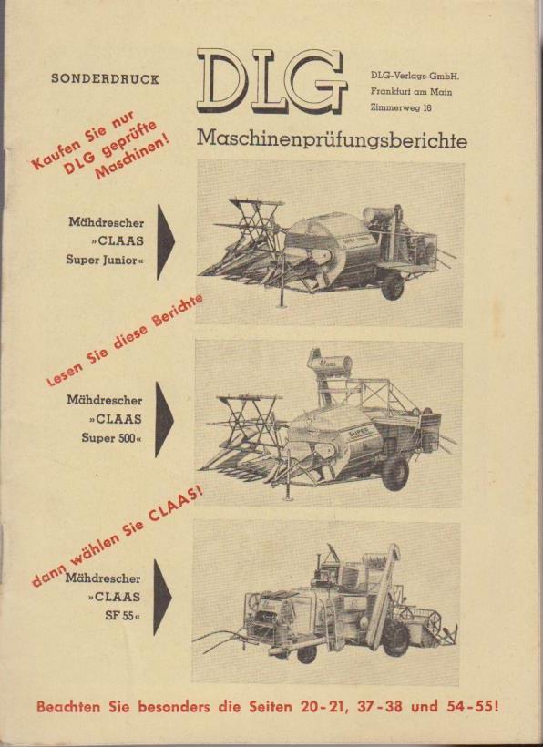 Sonderdruck. DLG Maschinenprüfungsberichte : Mähdrescher CLAAS Super Junior. Super 500. SF55.
