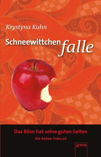 Schneewittchenfalle / Krystyna Kuhn / Arena-Taschenbuch ; Bd. 50576 Die Arena-Thriller Die Arena Thriller 1. Aufl. als Sonderausg.