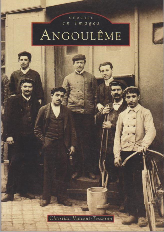 Angoulême (Mémoire en Images locaux)