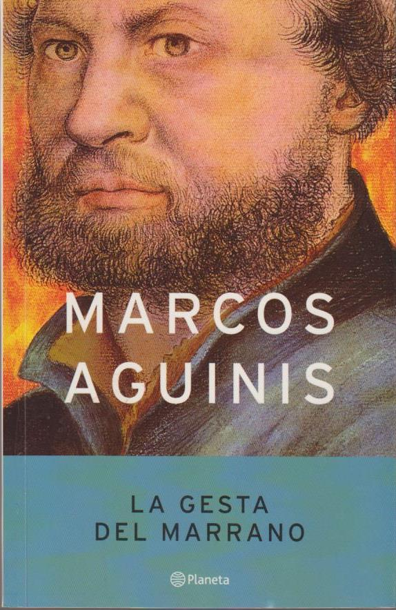 La Gesta del Marrano 1. Aufl.