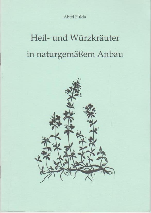 Heil- und Würzkräuter in naturgemässem Anbau