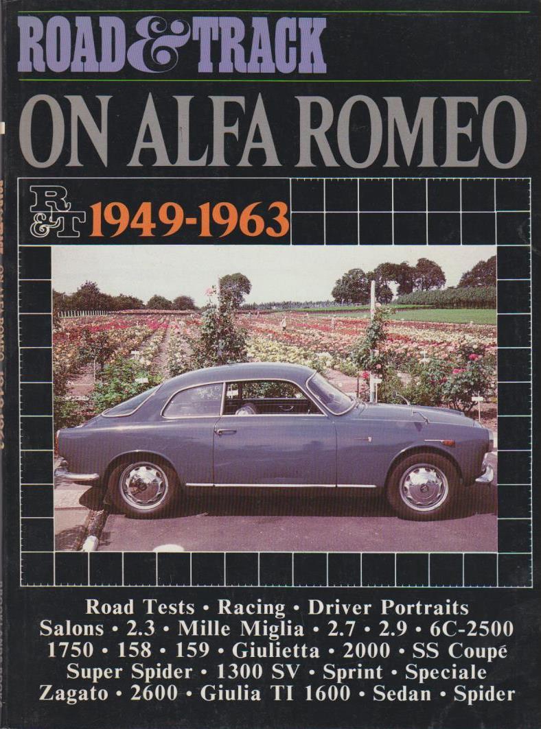 """Road & Track"" on Alfa Romeo, 1949-63 (Brooklands Books Road Tests Series)"