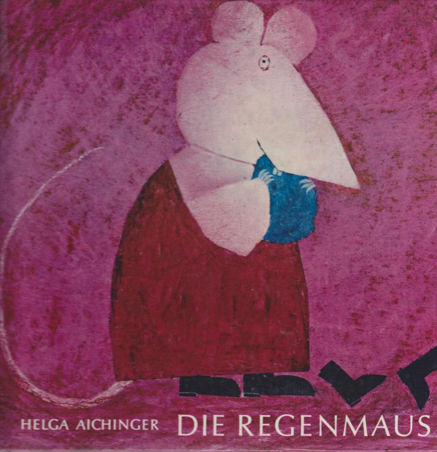 Die Regenmaus / Helga Aichinger / Ensslin-Spassbilderbuch
