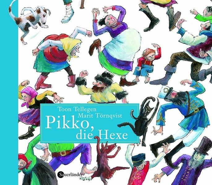 Pikko, die Hexe / eine Geschichte von Toon Tellegen. Mit Bildern von Marit Törnqvist. Aus dem Niederländ. von Mirjam Pressler 1., Aufl.