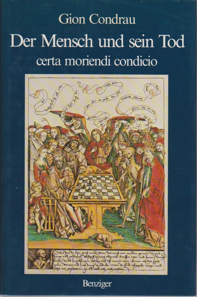 Der Mensch und sein Tod : certa moriendi condicio / Gion Condrau Certa moriendi conditio