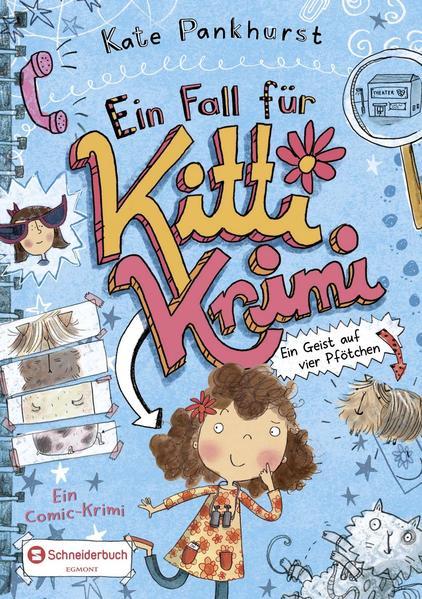 Ein Fall für Kitti Krimi - Bd. 1. Ein Geist auf vier Pfötchen.  1. Aufl. - Pankhurst, Kate, Diana Steinbrede  und Kate Pankhurst