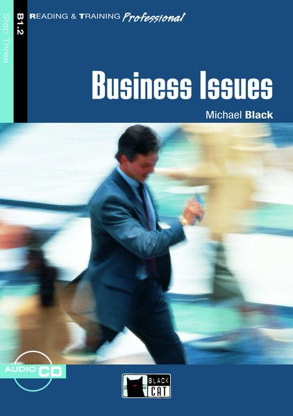 Black, Michael: Business Issues - Buch mit Audio-CD / R+T Professional