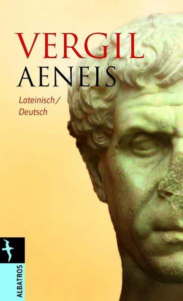 Aeneis : lateinisch-deutsch / P. Vergilius Maro. Aus dem Lat. übertr. und hrsg. von Gerhard Fink Lateinisch / Deutsch
