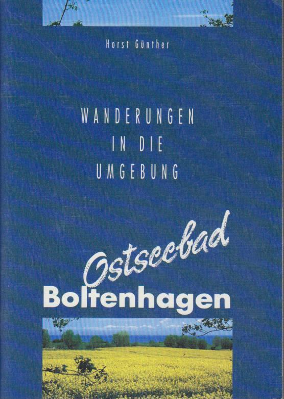 Günther, Horst: Wanderung in die Umgebung. Ostseebad Boltenhagen.