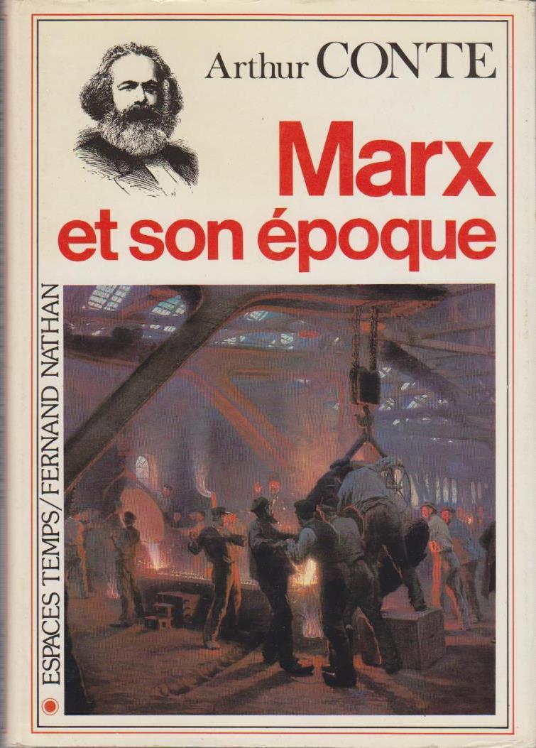 Karl Marx et son époque.